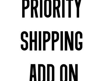 Priority Shipping Add on