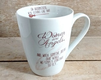 Women are Angels Mug, Broken Wings Broomsticks Flexible, Quote Coffee Cup, Coffee Mug, Recovery, Strength, Survivor, Woman
