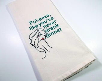 Liquid Dinner - Cocktail Towel - Kitchen Towel - Embroidered Kitchen Towel -  Wine - Hostess  Gift - 10 dollar gift - Cocktail  Quote- mom