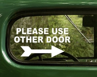 Please Use Other Door Decal Sticker, Sign, Business Sign, Business Decal, Office Sticker, Vinyl Sticker, Window DecaL, Vinyl Decal