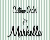 Custom Order for Markella