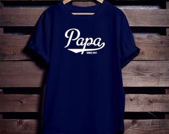 PAPA Since T-Shirt Personalized with year Father's Day Christmas Gift Many Colors S-4XL Since 2017 Established