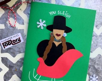 Beyonce Christmas Card- You Sleigh