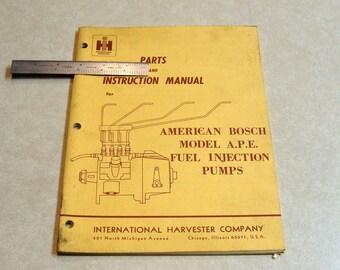 1960's IH International Harvester Parts & Instruction Manual American Bosch Model APE Fuel Inection Pumps