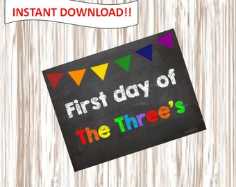 First day of  The Three's. 3 year old Pre-School. picture.poster.sign