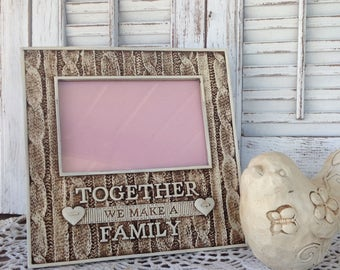 TOGETHER We Make A FAMILY ... Picture Frame / 4 x 6 / Table Top Frame / Antique Whte Finish