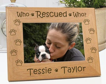 Pet Frame - Who Rescued Who Dog Picture Frame - Personalized with Names - Choice of 4x6 or 5x7 Photo Size