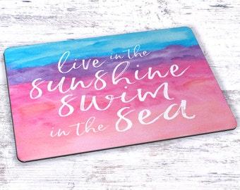 Live In The Sunshine Swim In The Sea Watercolor Mousepad - 7.75 x 9.25