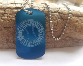 Baseball, Play Ball, Dog tag, Customized, you choose your color