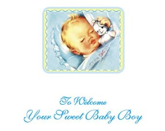 Greeting Card: To Welcome Your Sweet Baby Boy