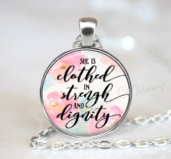 She Is Clothed With Strength And Dignity Bracelet: SHE IS CLOTHED In Strength And Dignity Proverbs Necklace