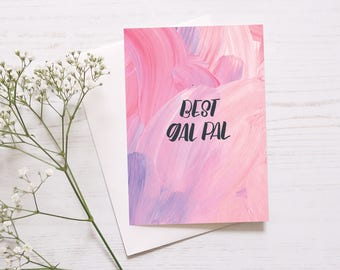 Cheerful Friendship Card: Best Gal Pal // Card For Friends // Girls Birthday Card // Best Friend // Celebration Card