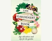 CLEARANCE The Gardeners' Book: Age-Old Advice and Tips for the Garden, by Diana Craig, Garden Reference, Gifts for Under 10, Valentines Day,