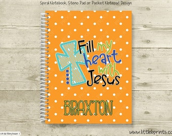 Fill My Heart with Jesus Personalized Spiral Notebook Journal Prayer Journal Diary