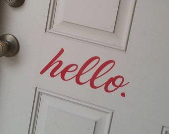 hello. Door Decal