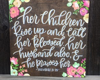 Her children rise- hand lettered wood sign
