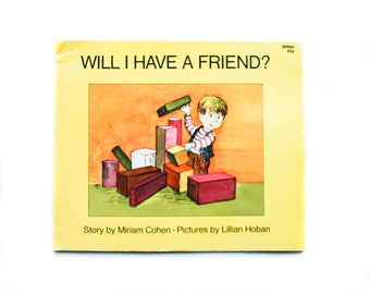 Will I Have a Friend by Miriam Cohen Pictures by Lillian Hoban, 1971, Young Readers Press, Vintage Children's Book, VIntage Library
