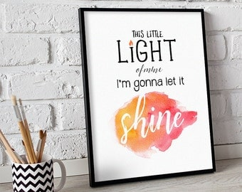 This Little Light of Mine I'm Gonna Let it Shine, INSTANT DOWNLOAD Kids Room Print, Nursery Decor, Christian Printable Wall Art, Baby Shower