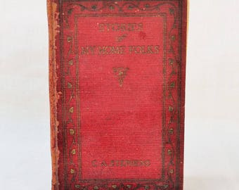 1926 Stories of My Home Folks Signed by C.A. Stephens
