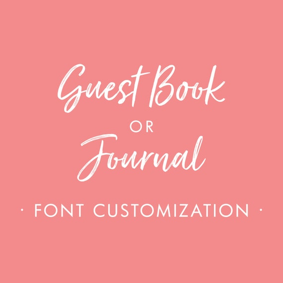 Starboard Press Guest Book or Journal Font Customization