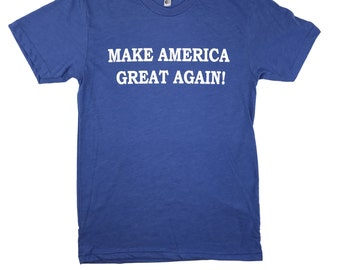 Make America Great Again Donald Trump T Shirt - Made in the USA - Heather Blue
