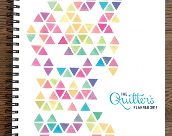 The Quilters Planner 2017 - From Late Night Quilter