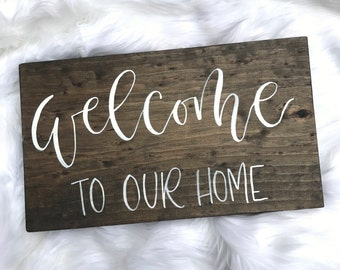 Welcome to our Home // Hand Lettered // Wood Sign // 20x10 // Modern Calligraphy