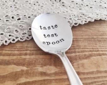Taste Test Spoon. Hand Stamped Vintage Spoon.