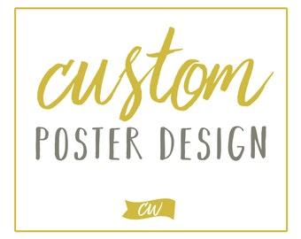 Graphic Design, Poster Design, Custom Poster Design, Custom Graphic Design, Art Print, Custom Art Print, Wall Art, Custom Sign, Custom Print