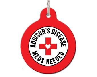 Addison's Disease Meds Needed Dog Tag | FREE Personalization, Color Options