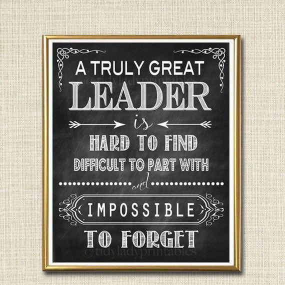 Amazing Leadership: Leader Gift A Truly Great Leader Is Hard To Find Impossible