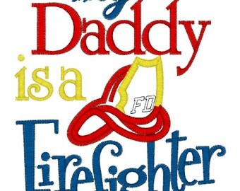 My Daddy is a Firefighter......Onesie/Shirt