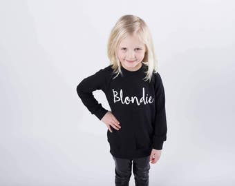 Girl clothes // Girl blondie sweater // Baby girl long sleeved shirt // Toddler shirt // Brunette sweater // Black sweatshirt // Baby top