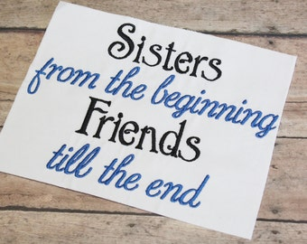 Sisters &  Friends Embroidery Design -INSTANT DOWNLOAD-