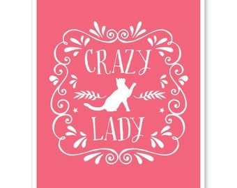 Crazy Cat Lady, Cat Print, Cat Quote, Pet Print, Cat Lover Gift, Typography Print, Cat Wall Art, Gift For Cat Lover, Pet Wall Art Print