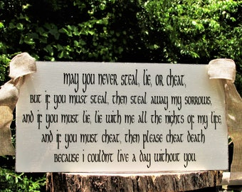 May you Never Steal, Lie or Cheat Irish Wedding Toast A Love Note Farmhouse Distressed Painted Solid Wood  Wedding  Home  Sign Shabby Chic