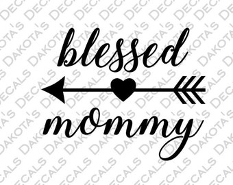 Blessed Mommy SVG for Download