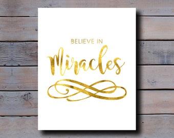 8x10 PRINT: Believe in Miracles