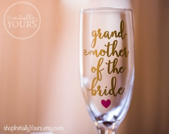 Grandmother of the Bride Champagne Glass, Grandma of the Bride Flute, Grandma of the Groom, Grandparents Wedding