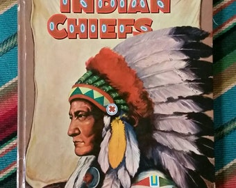 Indian Chiefs hardcover 1959 book by Whitman Publishing Co., Racine, Wisconsin