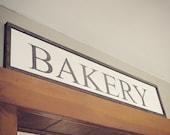 Farmhouse Bakery Wooden Sign