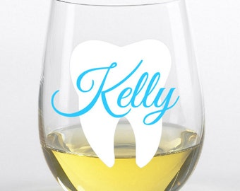 Dental hygienist wine glass, dental assistant wine glass, tech or Dentist wine glass, dental assistant gift