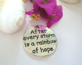 Hope Word Charm,After Every Storm  is a rainbow hope