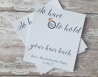 To Have and Told Hold Your Hair Back Bachelorette Tags, Hairtie Tags, Hair Elastic Tags, Bachelorette Favor Tags, Bachelorette Party (178)