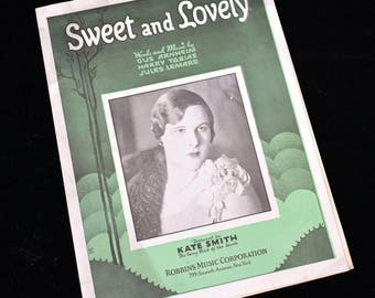 Vintage Original Sheet Music Sweet And Lovely Kate Smith Booklet for Song 1931 Robbins Music Corporation