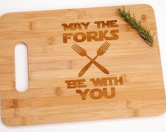Star Wars May The Forks Be With You Engraved Cutting Board Foodie Funny Silly Witty Force Chef Cooking Gift