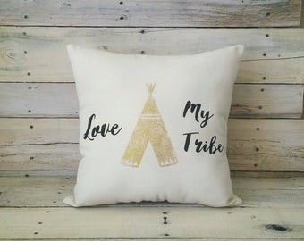 Love My Tribe Pillow, Decorative Pillow, Throw Pillow, Accent Pillow, Anniversary Gift