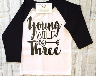 Boys Clothing Three Year Boys Birthday Shirt Young Wild & Three Shirt Boys Third Birthday Third Birthday Shirt Birthday Shirts