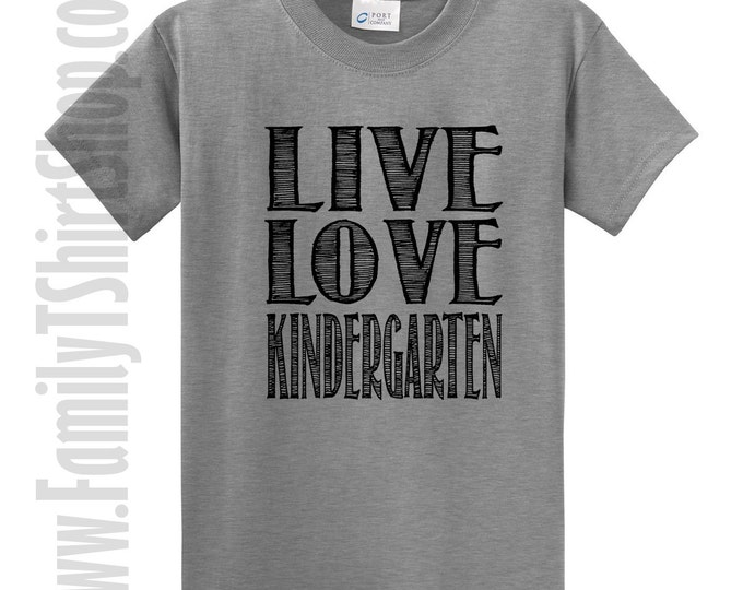 Live Love Kindergarten T-Shirt