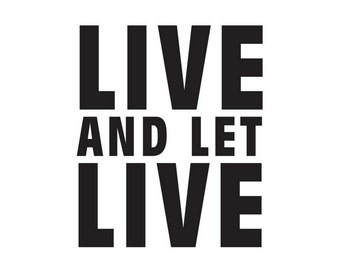 Live and Let Live Temporary Tattoo (Set of 2) - Recovery Gift - 12 Step Support - Inspirational Gift - Gift Under 5 - Music Festival